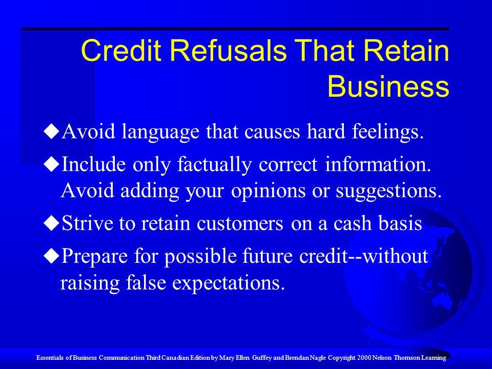 Credit Refusals That Retain Business