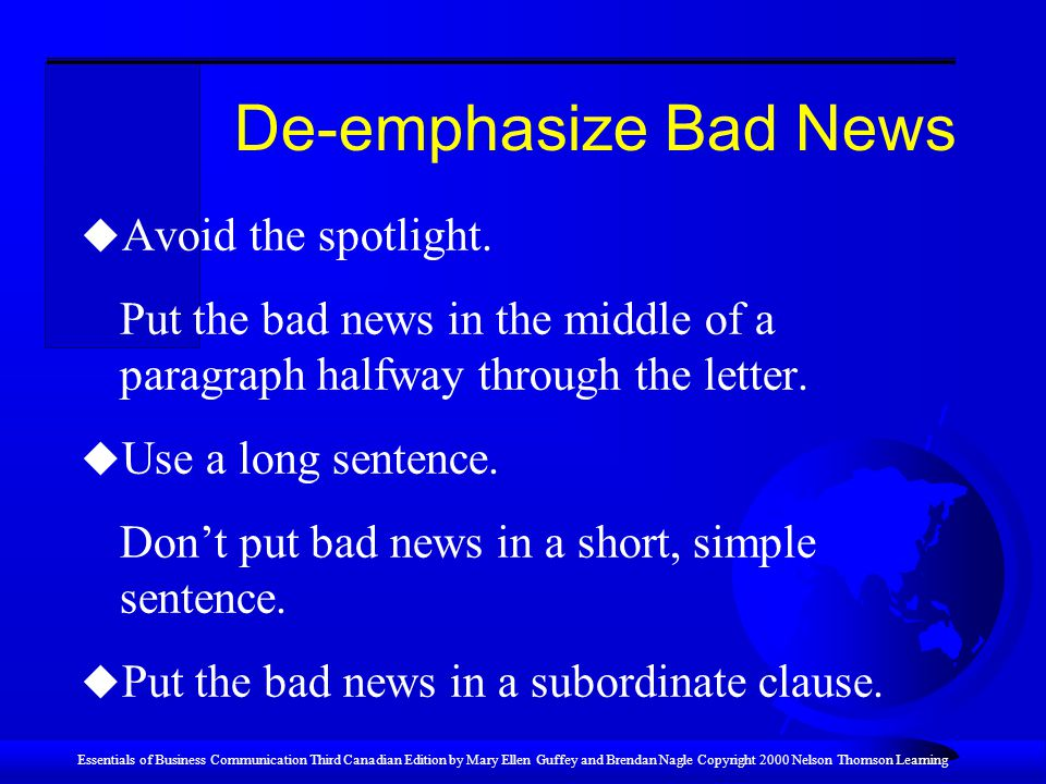 De-emphasize Bad News Avoid the spotlight.