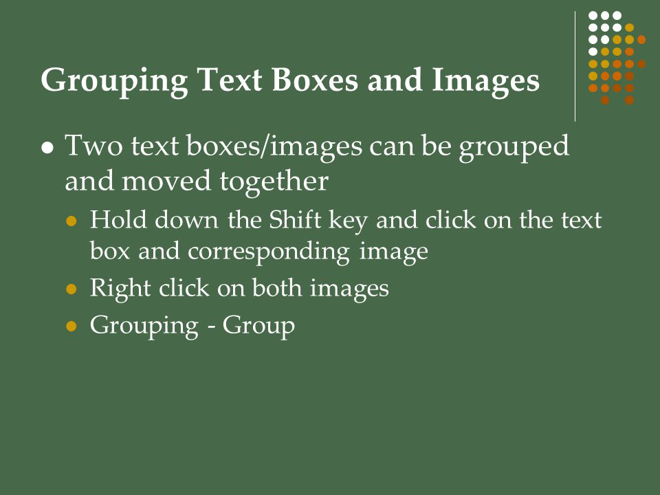 Grouping Text Boxes and Images