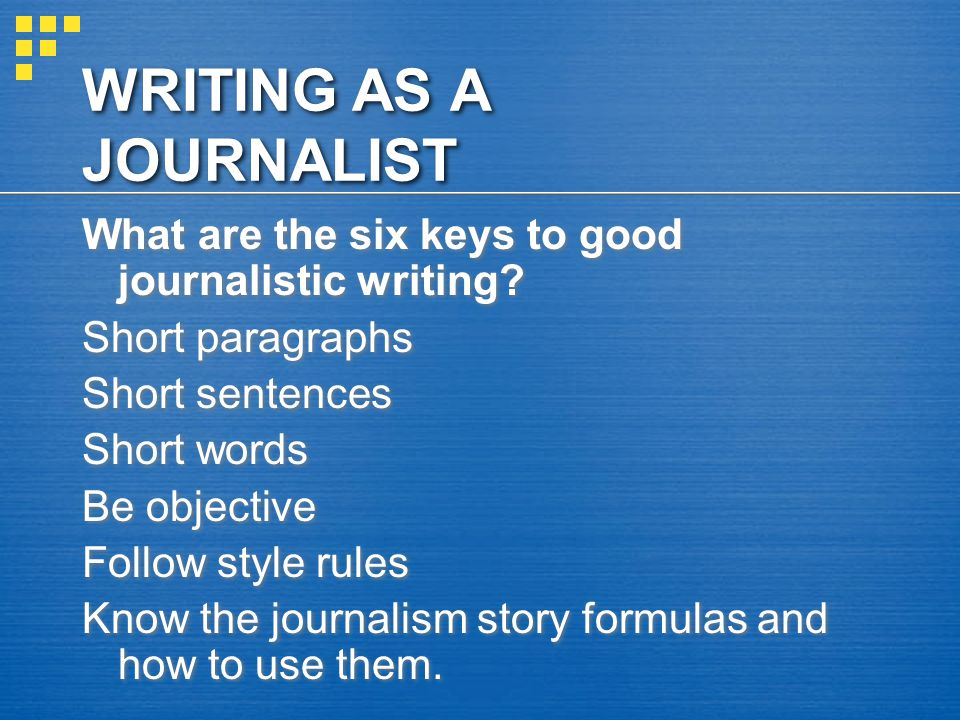 WRITING AS A JOURNALIST