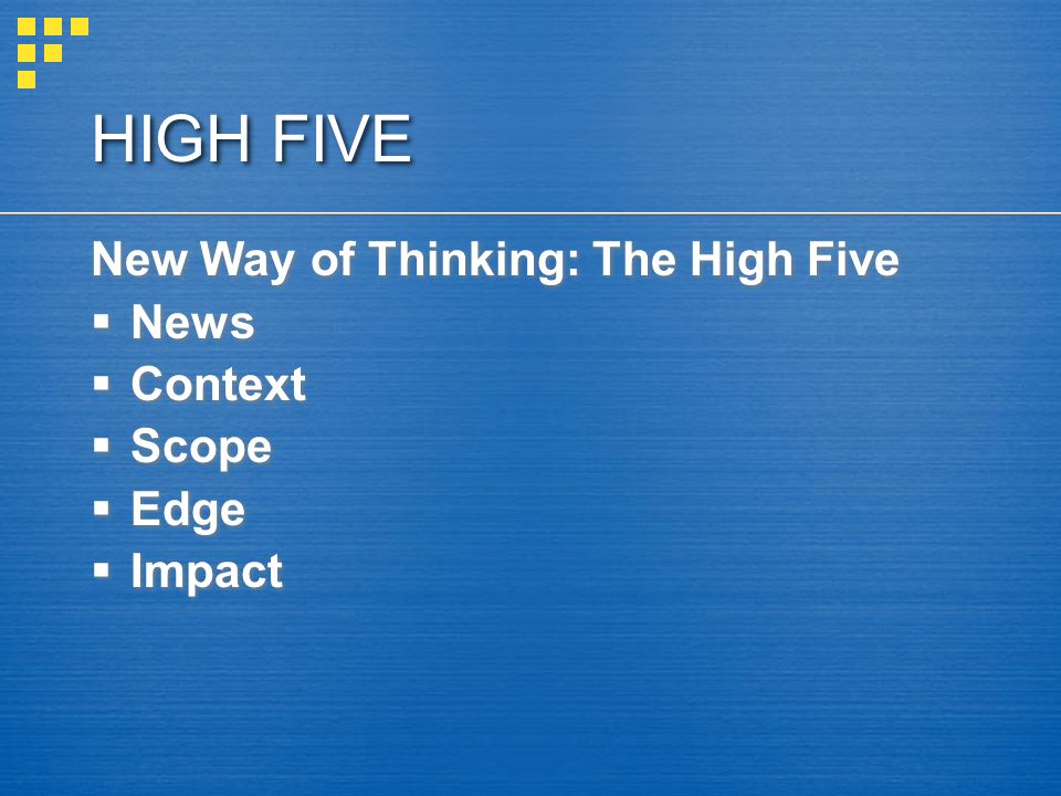 HIGH FIVE New Way of Thinking: The High Five News Context Scope Edge