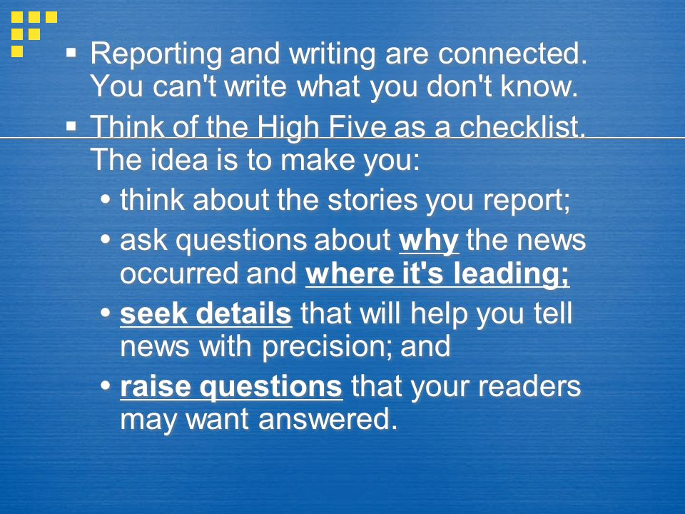 Reporting and writing are connected
