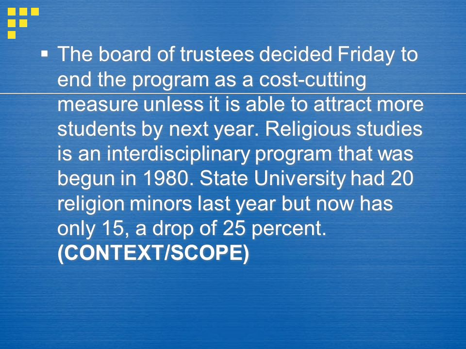 The board of trustees decided Friday to end the program as a cost-cutting measure unless it is able to attract more students by next year.