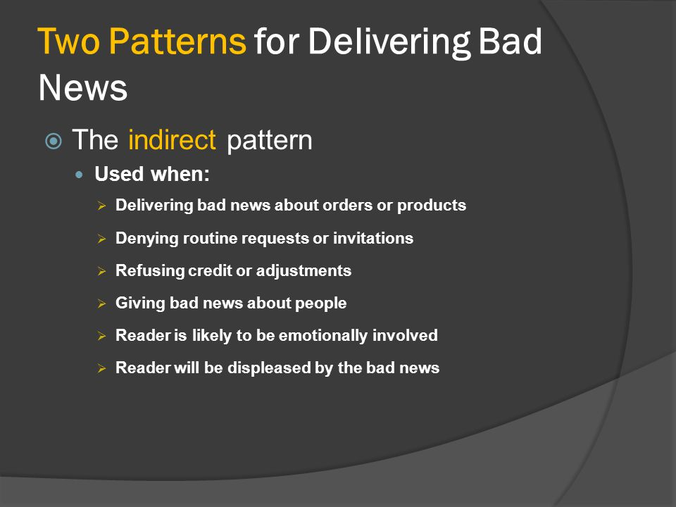 Two Patterns for Delivering Bad News
