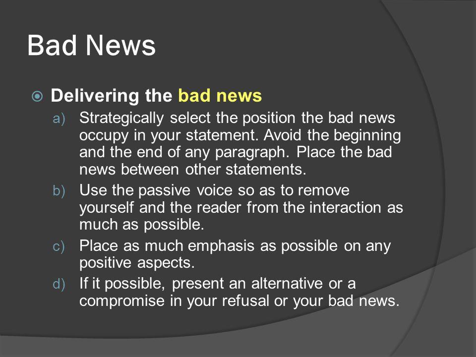 Bad News Delivering the bad news