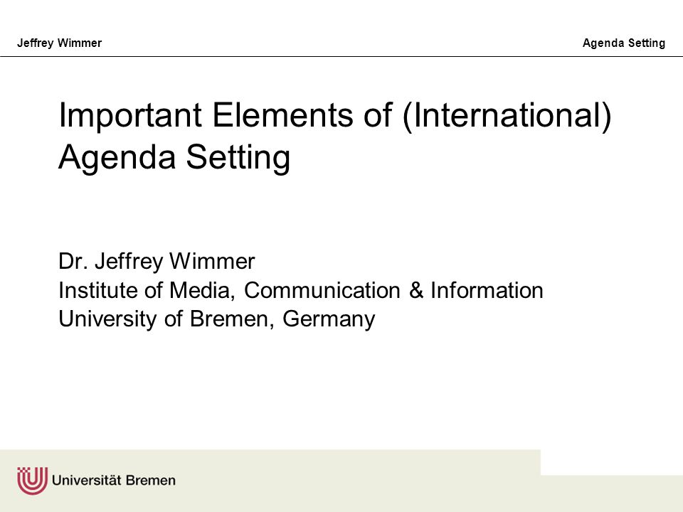 Important Elements of (International) Agenda Setting