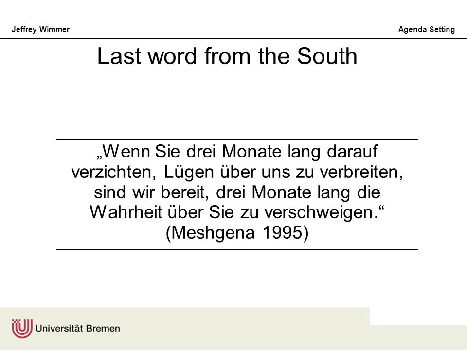 Last word from the South