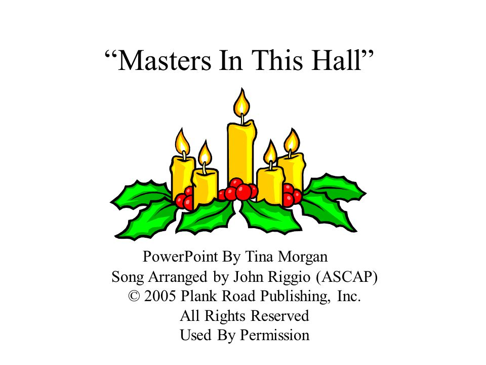 Masters In This Hall PowerPoint By Tina Morgan