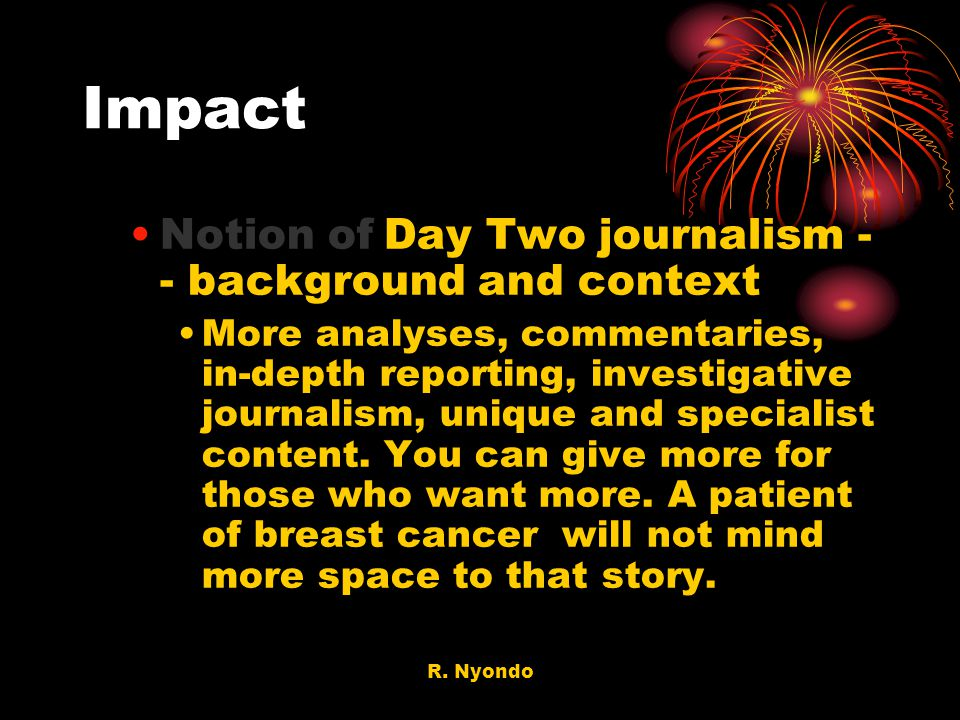 Impact Notion of Day Two journalism -- background and context
