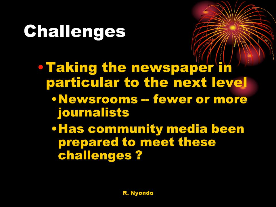 Challenges Taking the newspaper in particular to the next level