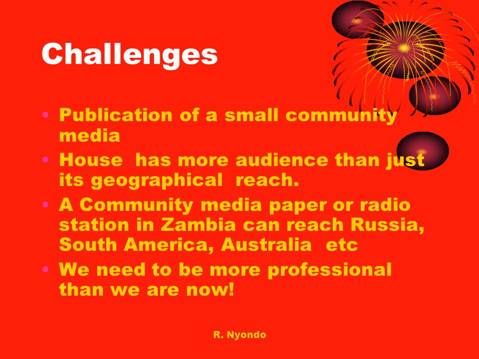 Challenges Publication of a small community media