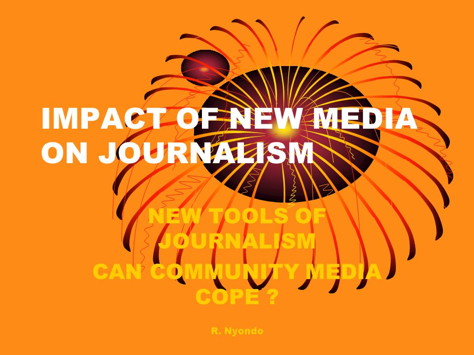 IMPACT OF NEW MEDIA ON JOURNALISM