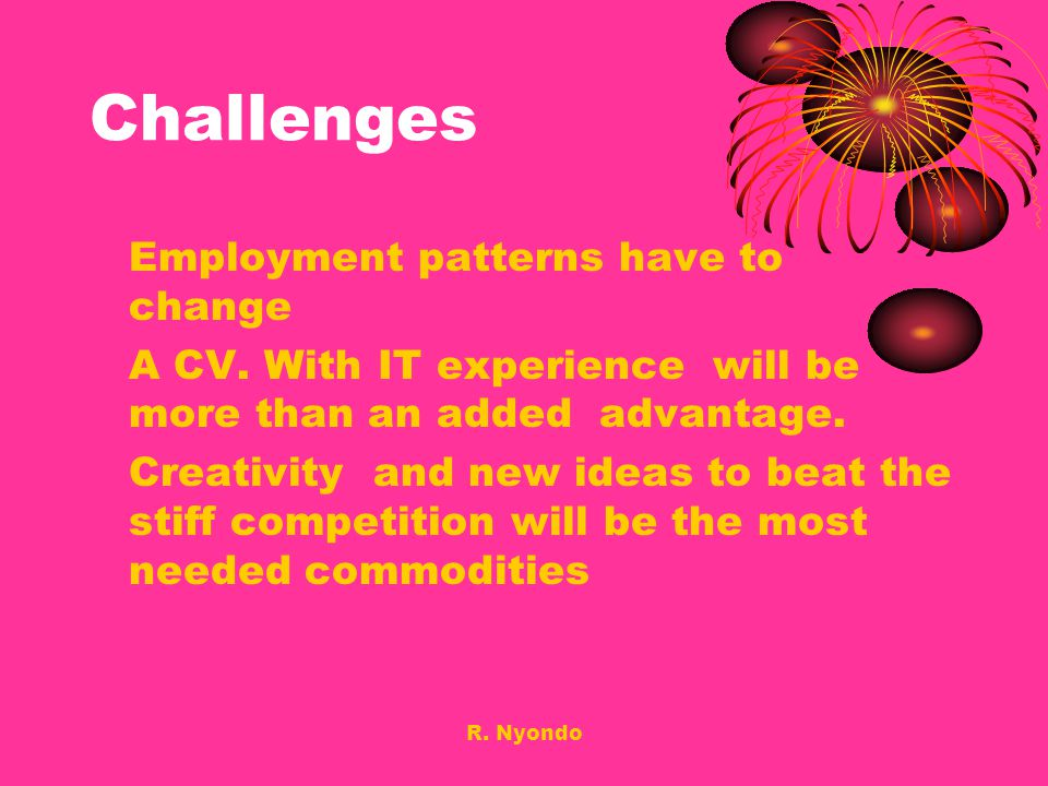 Challenges Employment patterns have to change