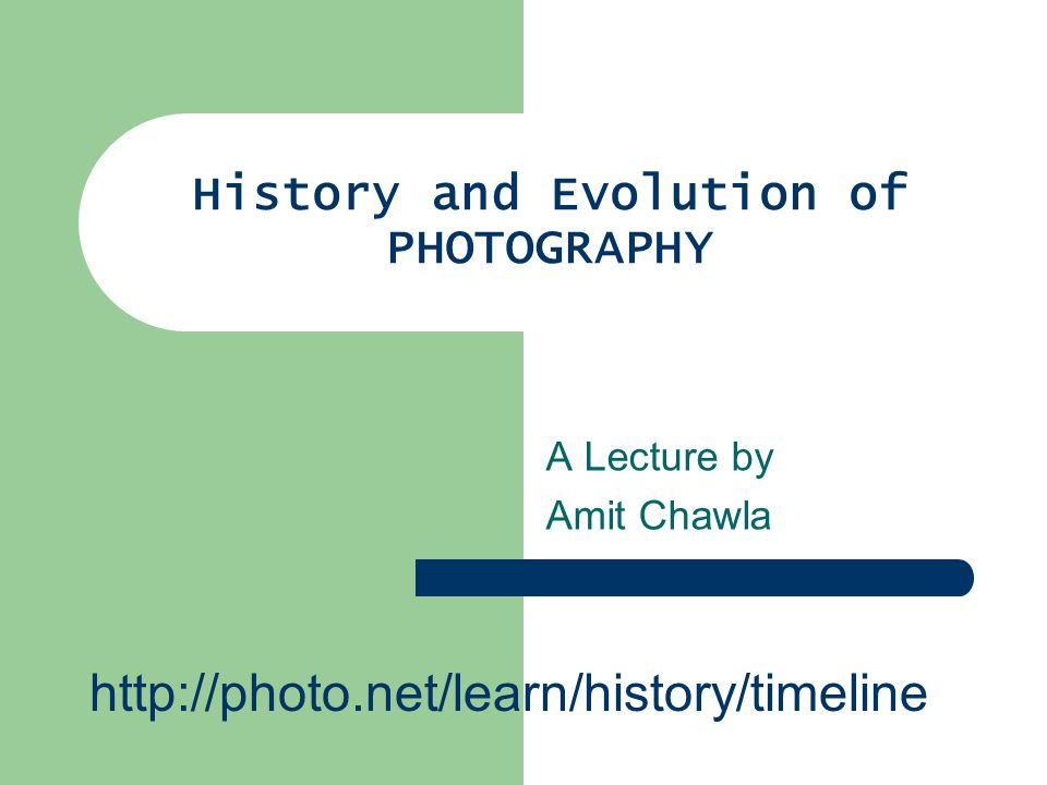 History And Evolution Of Photography Ppt Video Online Download