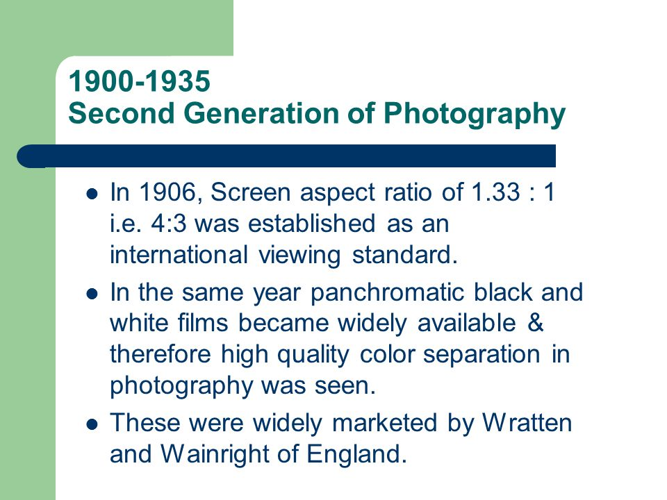 1900-1935 Second Generation of Photography