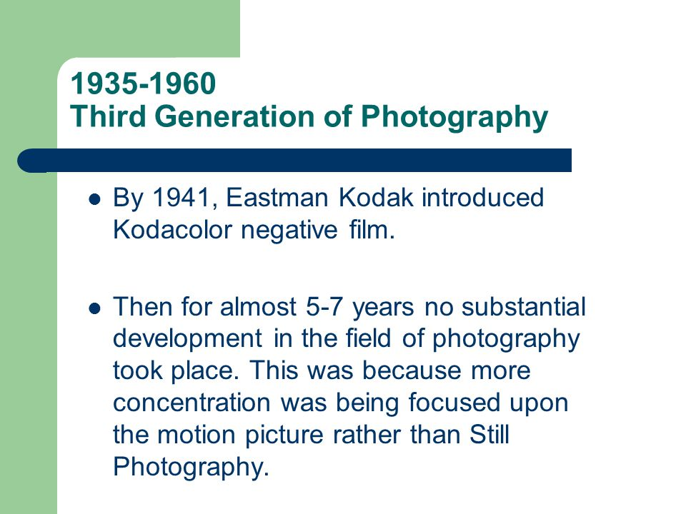 1935-1960 Third Generation of Photography
