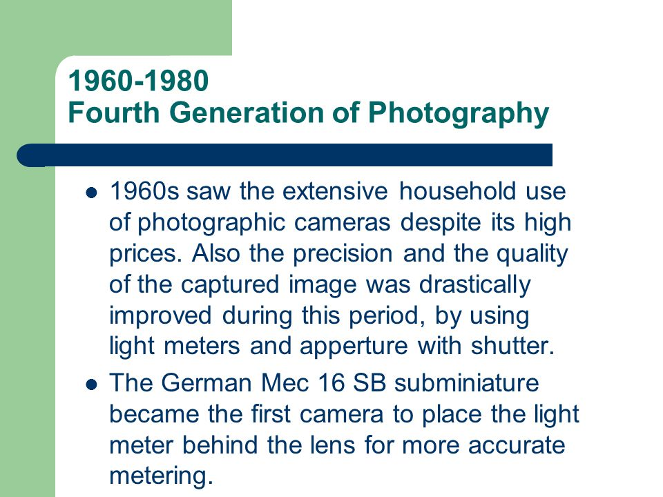 1960-1980 Fourth Generation of Photography