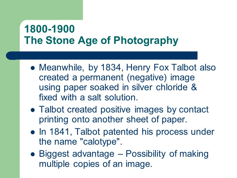 1800-1900 The Stone Age of Photography