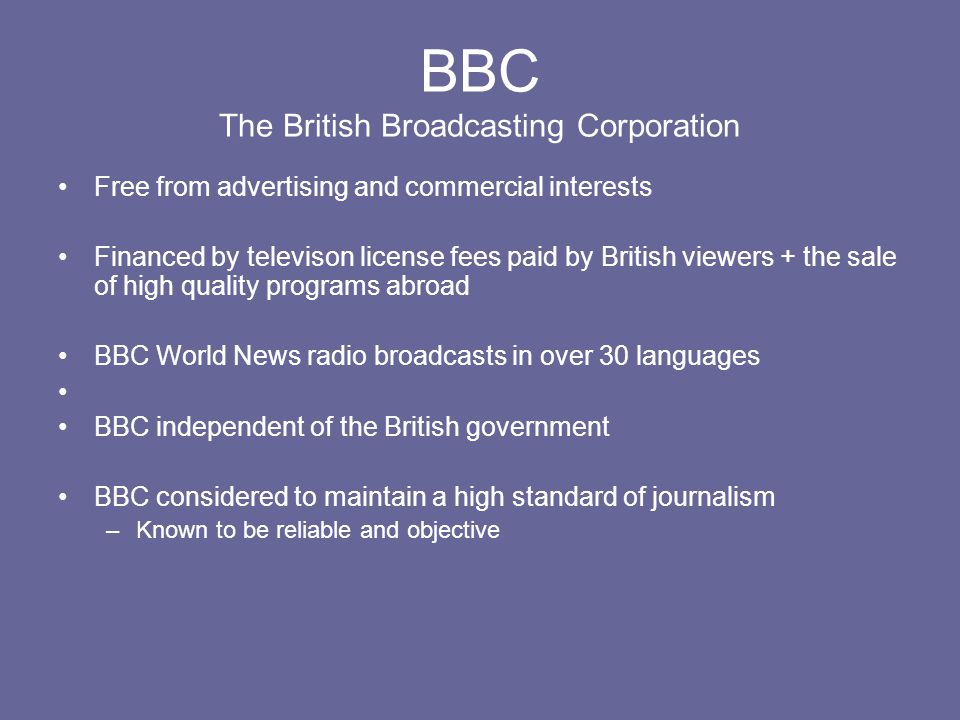BBC The British Broadcasting Corporation