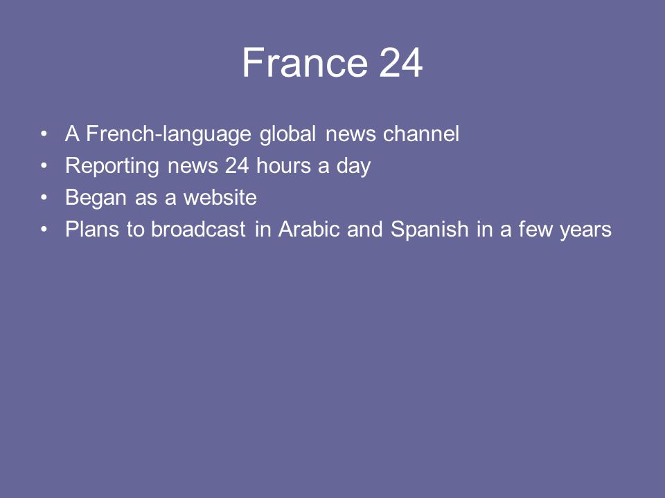France 24 A French-language global news channel