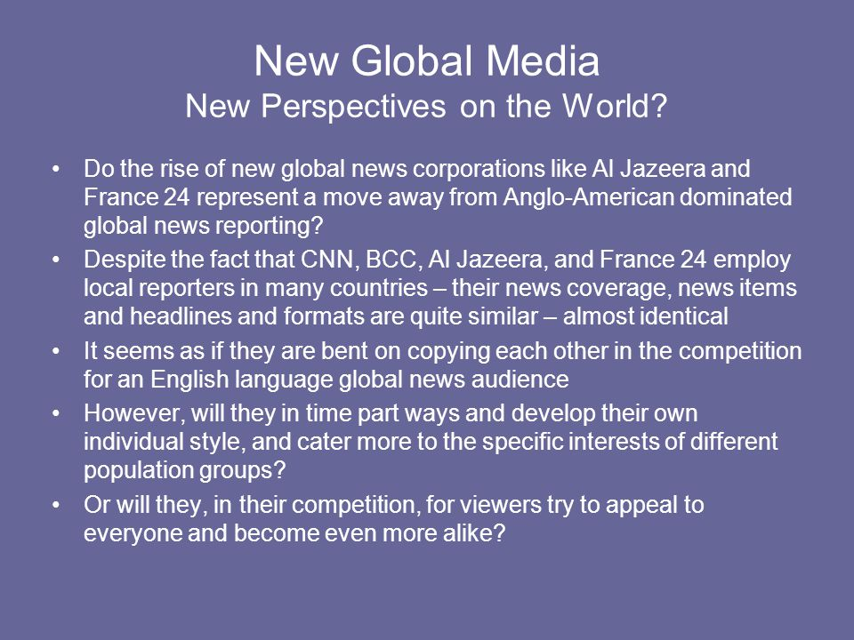 New Global Media New Perspectives on the World