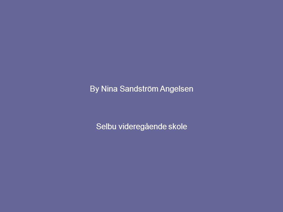 By Nina Sandström Angelsen
