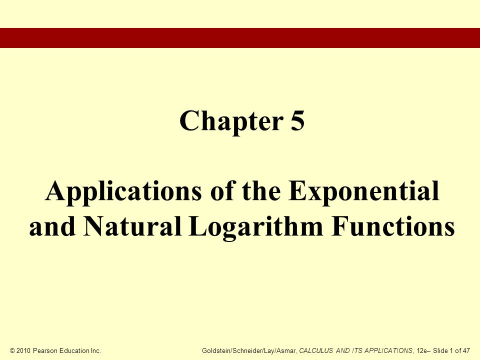 Chapter 5 Applications of the Exponential and Natural Logarithm Functions