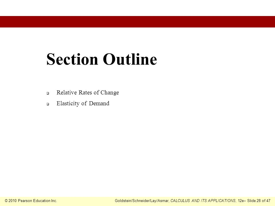 Section Outline Relative Rates of Change Elasticity of Demand