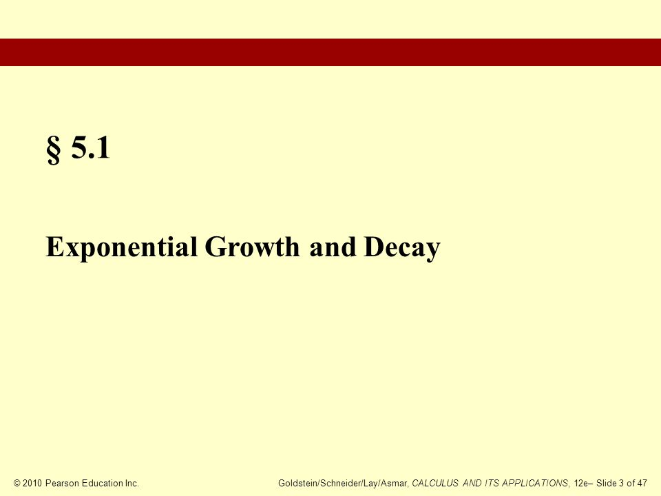§ 5.1 Exponential Growth and Decay