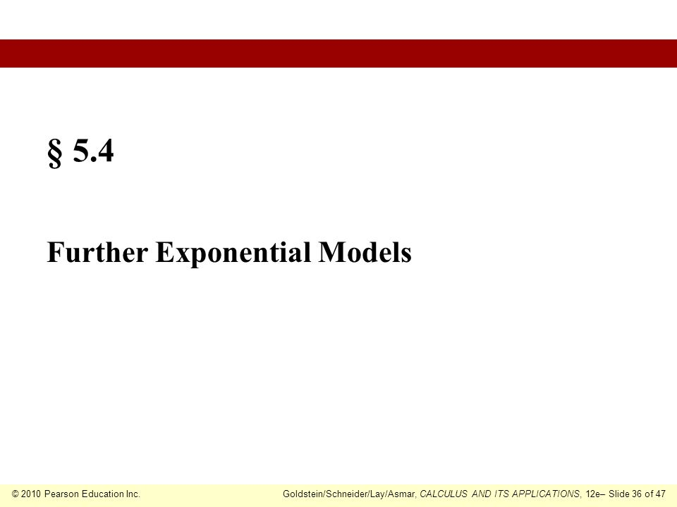 § 5.4 Further Exponential Models