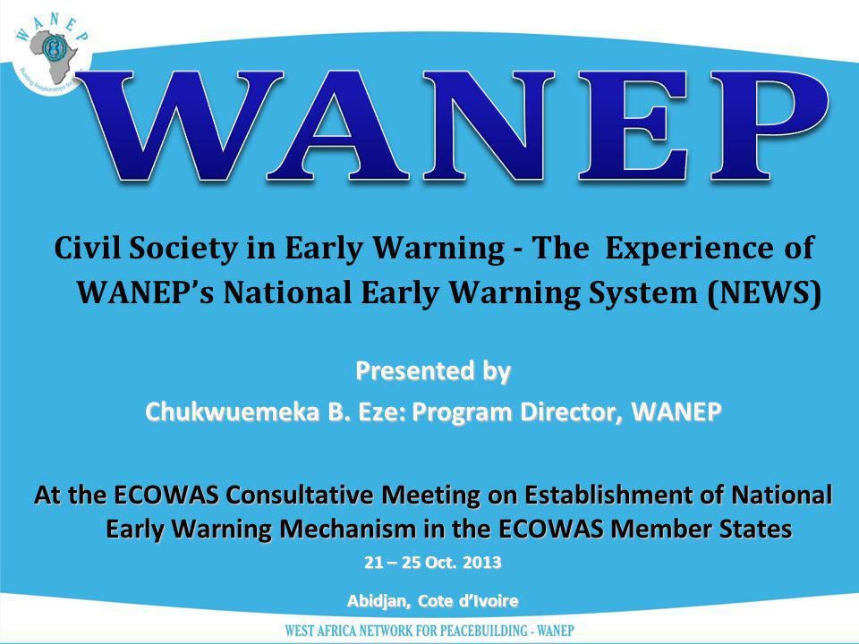 Chukwuemeka B. Eze: Program Director, WANEP