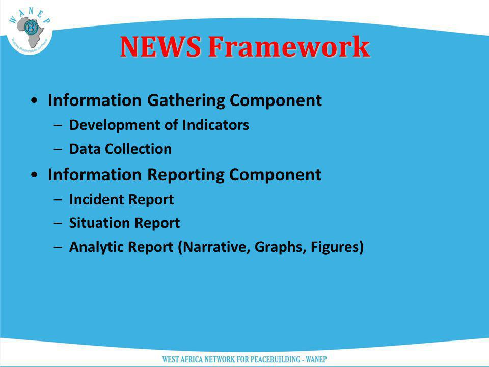 NEWS Framework Information Gathering Component