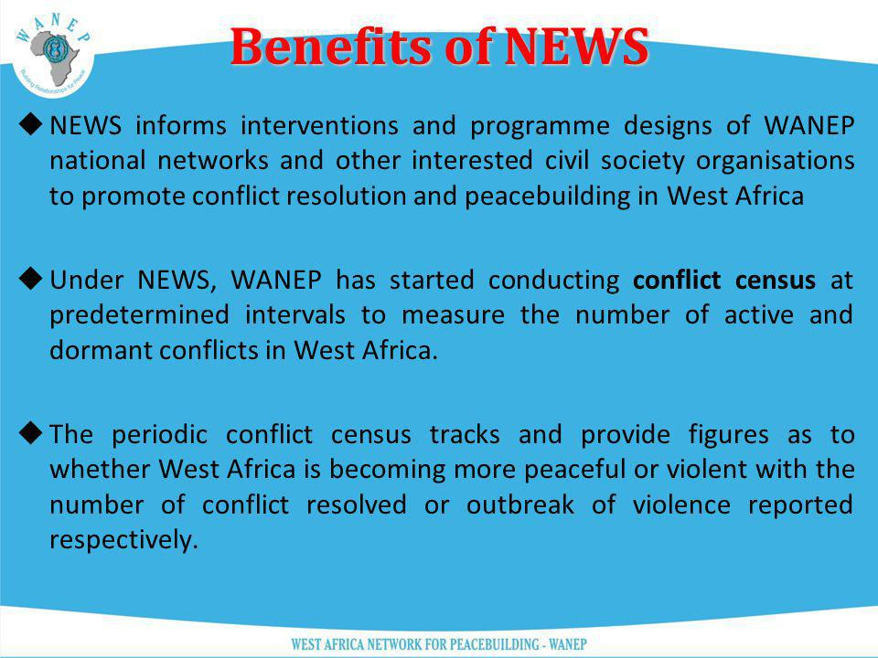 Benefits of NEWS