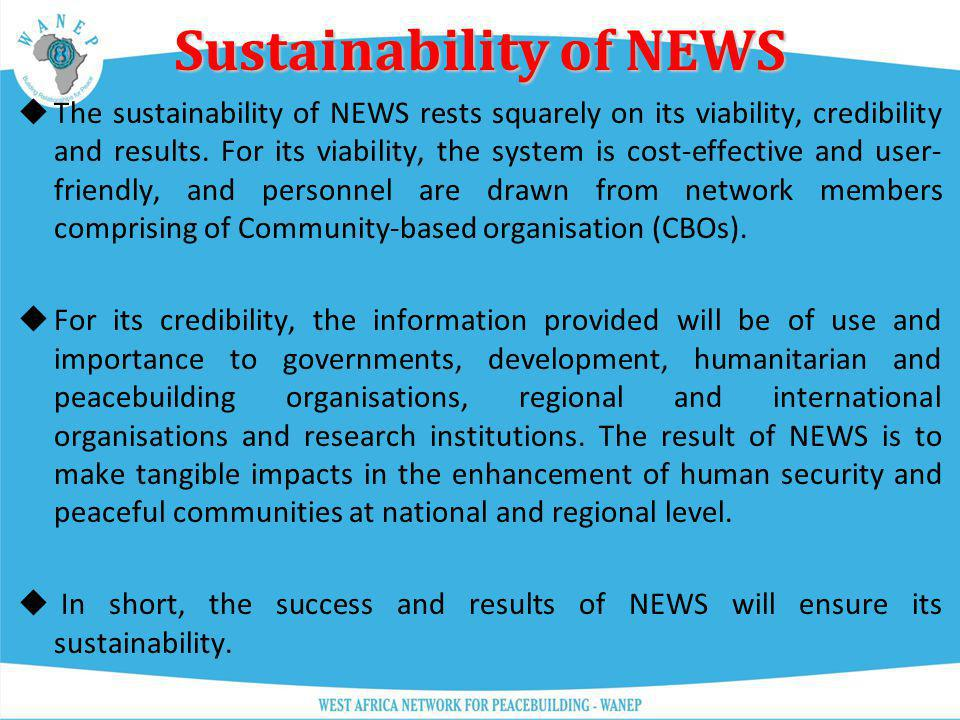 Sustainability of NEWS