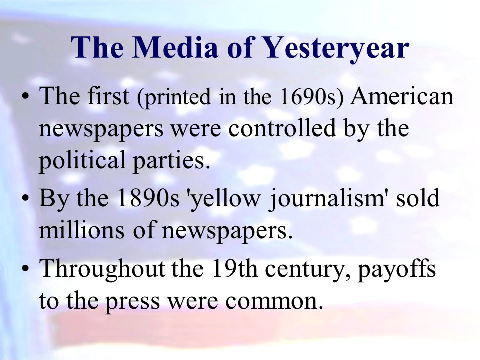 The Media of Yesteryear