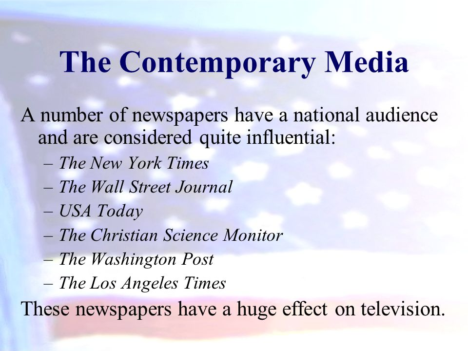 The Contemporary Media