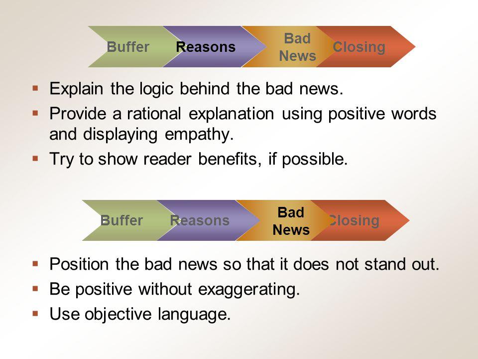 Explain the logic behind the bad news.