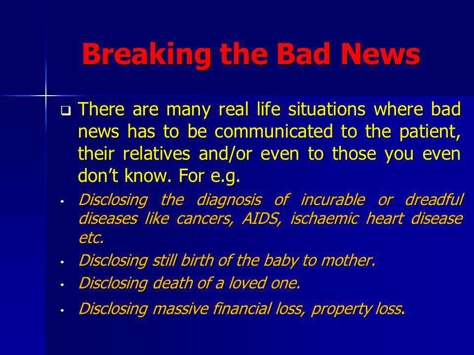 Breaking the Bad News