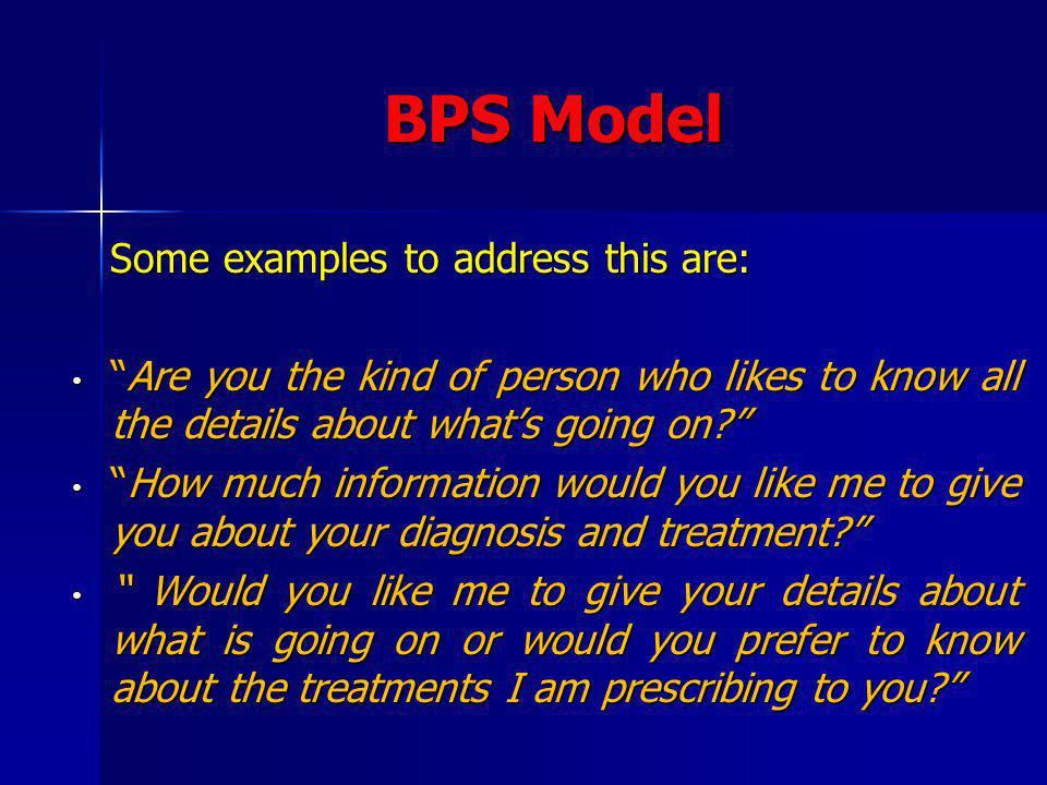 BPS Model Some examples to address this are: