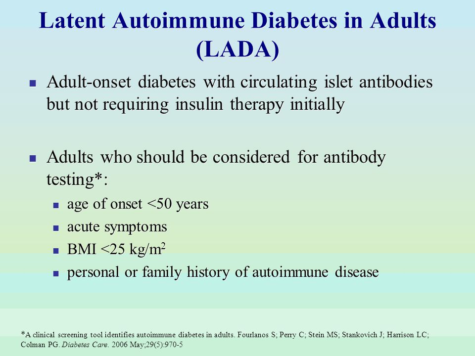 Latent Autoimmune Diabetes in Adults (LADA)