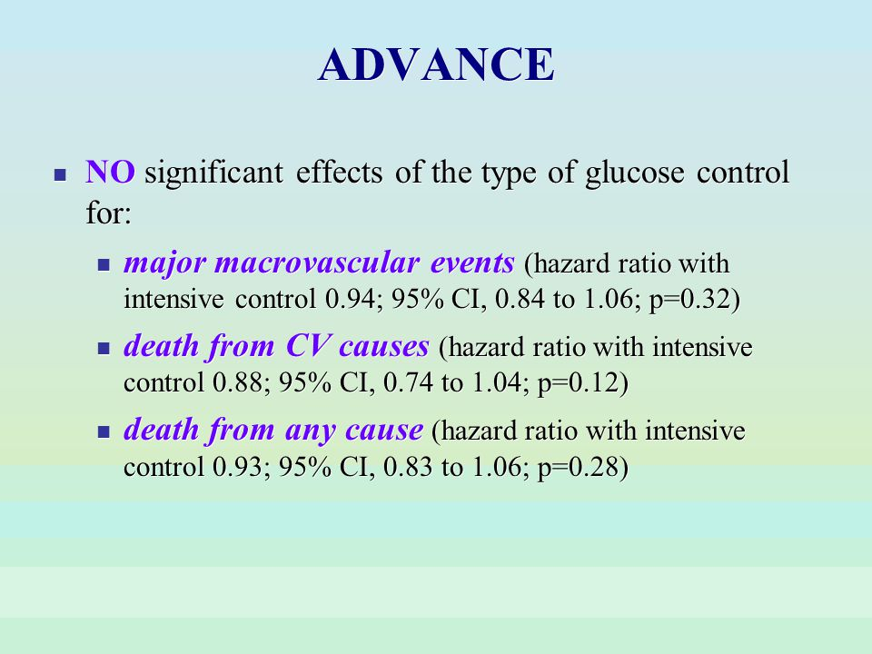 ADVANCE NO significant effects of the type of glucose control for: