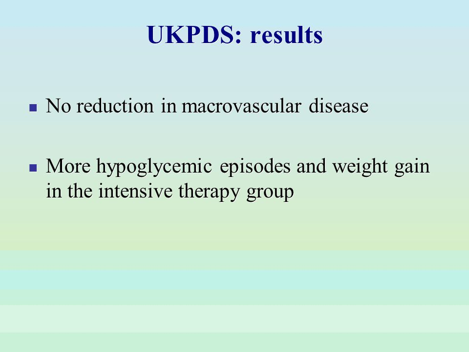 UKPDS: results No reduction in macrovascular disease