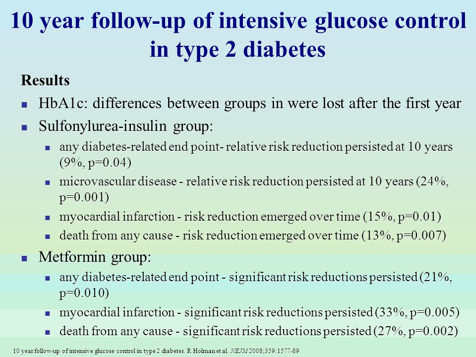 10 year follow-up of intensive glucose control in type 2 diabetes