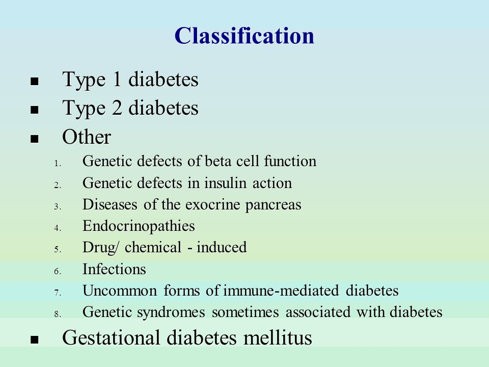 Classification Type 1 diabetes Type 2 diabetes Other