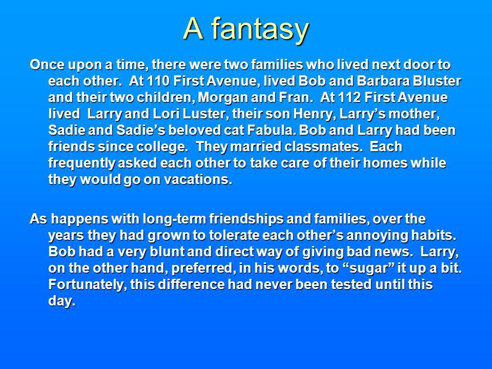 A fantasy