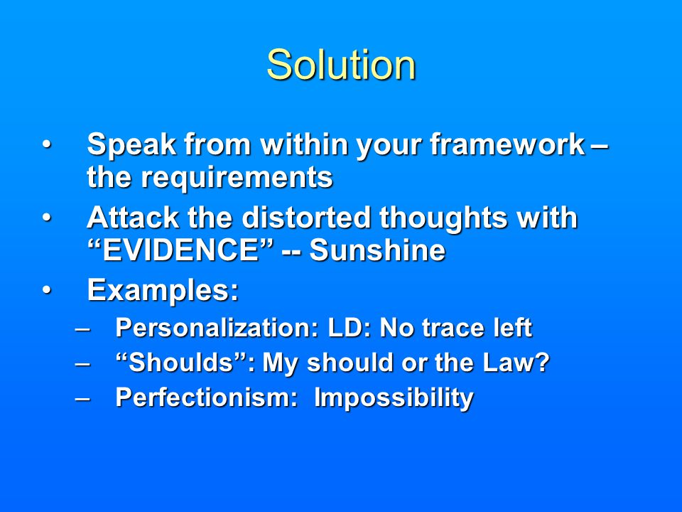Solution Speak from within your framework – the requirements