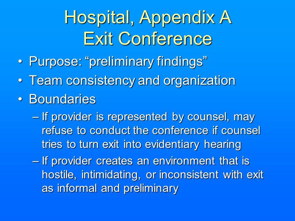 Hospital, Appendix A Exit Conference