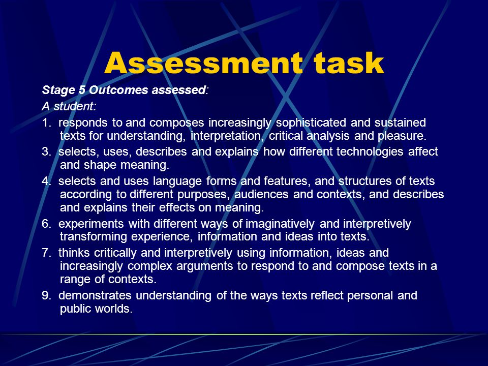 Assessment task Stage 5 Outcomes assessed: A student: