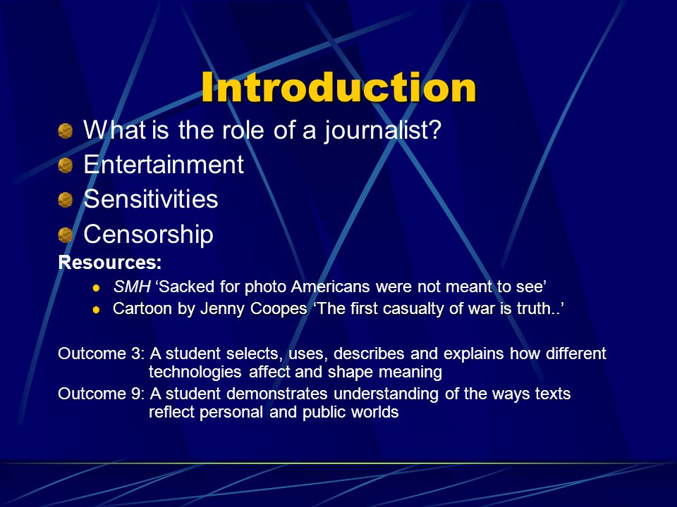 Introduction What is the role of a journalist Entertainment