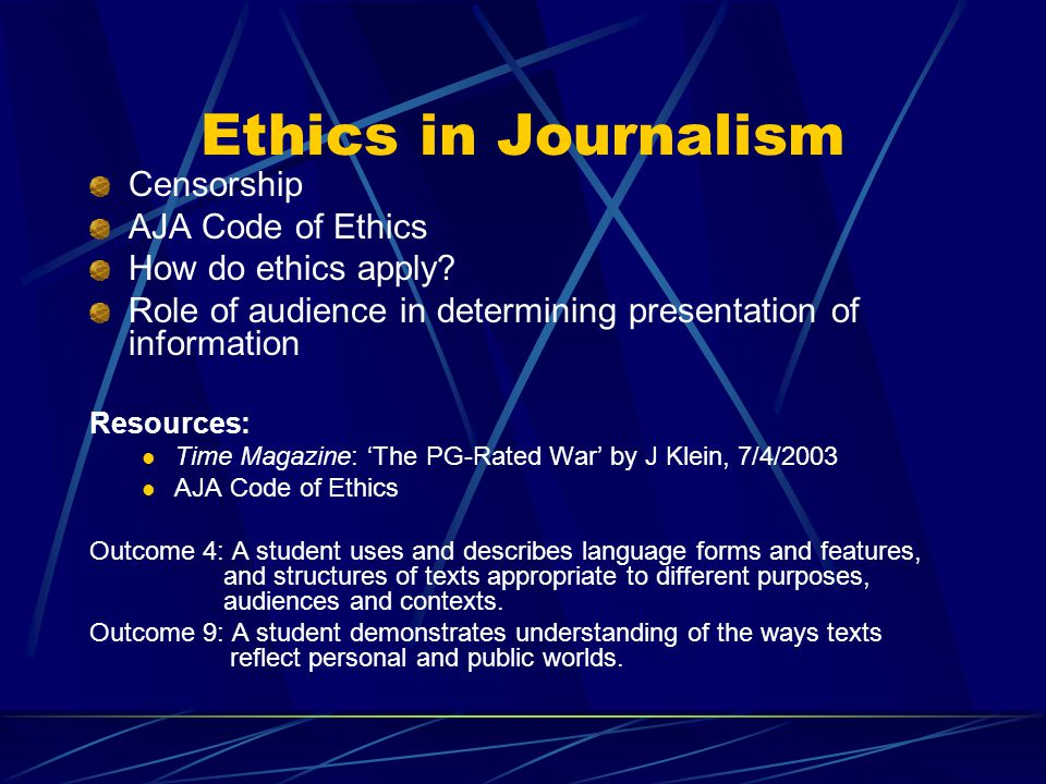 Ethics in Journalism Censorship AJA Code of Ethics